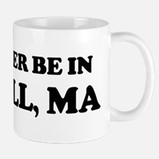 Rather be in Lowell Mug