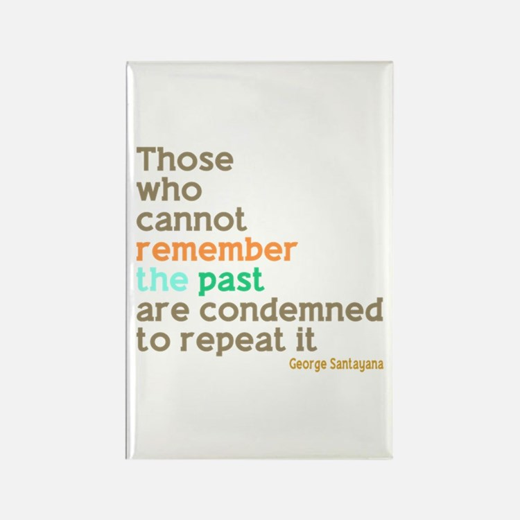 Santayana History Quote Rectangle Magnet