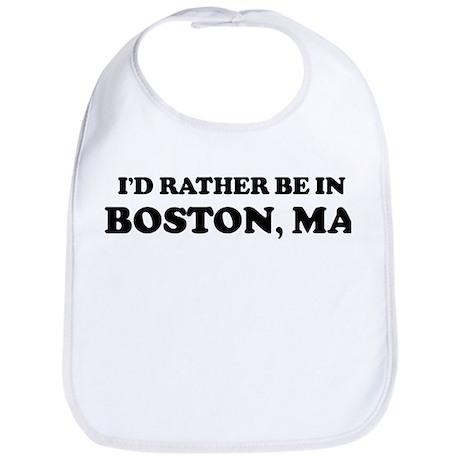 Rather be in Boston Bib