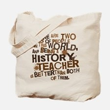 History Teacher (Funny) Gift Tote Bag