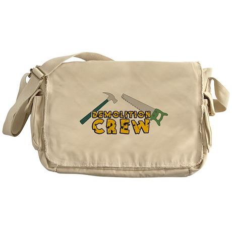 Demolition Crew Messenger Bag