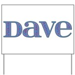 Dave Blue Glass Yard Sign