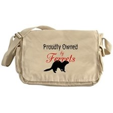 Proudly Owned by Ferrets Messenger Bag