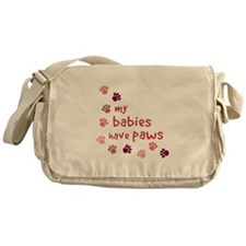 My Babies have Paws Messenger Bag