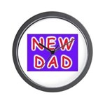 For new fathers, a NEW DAD Wall Clock