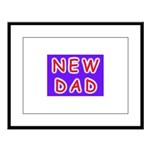 For new fathers, a NEW DAD Large Framed Print