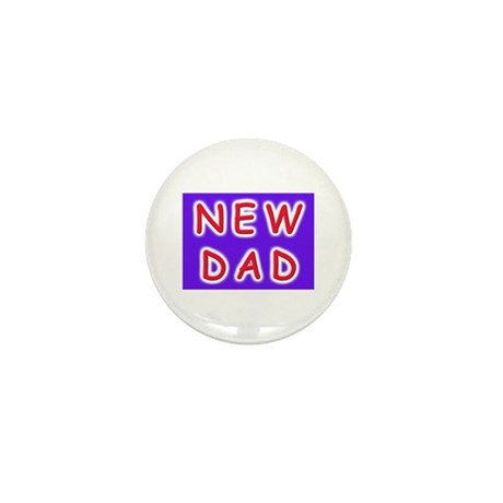 For new fathers, a NEW DAD Mini Button (10 pack)