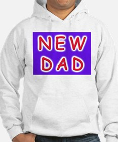 For new fathers, a NEW DAD Hoodie