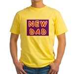 For new fathers, a NEW DAD Yellow T-Shirt