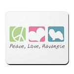 Peace, Love, Havanese Mousepad