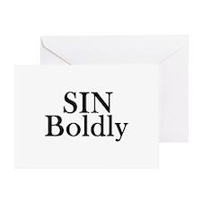 Sin Boldly Greeting Card