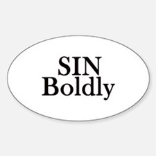 Sin Boldly Sticker (Oval)
