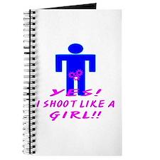 Yes I Shoot Like A Girl Journal