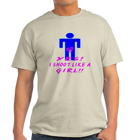 Yes I Shoot Like A Girl Light T-Shirt