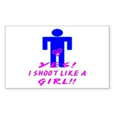 Yes I Shoot Like A Girl Decal