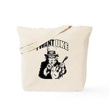 I WANT UKE 2 Tote Bag