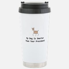 My dog is smarter than your Travel Mug