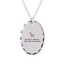 My dog is smarter than your Necklace Oval Charm