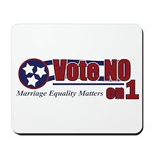 Vote NO on 1 TN Mousepad
