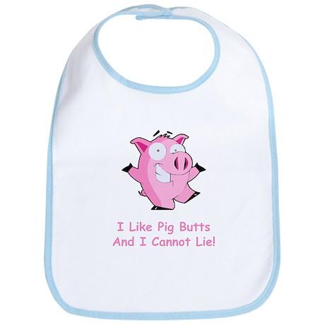 I Like Pig Butts Bib