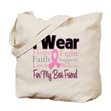 Best Friend - Breast Cancer Tote Bag
