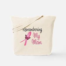 Remembering My Mom (BC) Tote Bag