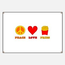 Peace Love Fries Banner