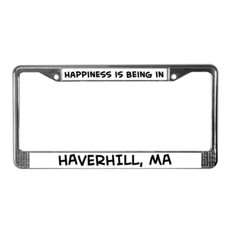 Happiness is Haverhill License Plate Frame