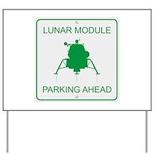 Lunar Module Parking Yard Sign
