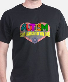 Autism no match for my son T-Shirt