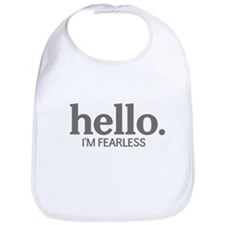 Hello I'm fearless Bib