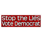 Stop the Lies Vote Democrat red sticker
