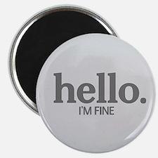 Hello I'm fine Magnet