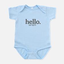 Hello I'm testy Infant Bodysuit