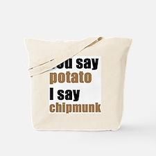 You Say Potato Tote Bag
