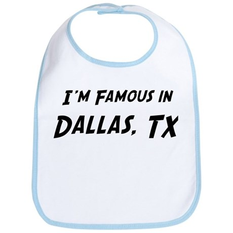 Famous in Dallas Bib