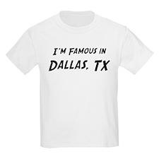 Famous in Dallas Kids T-Shirt