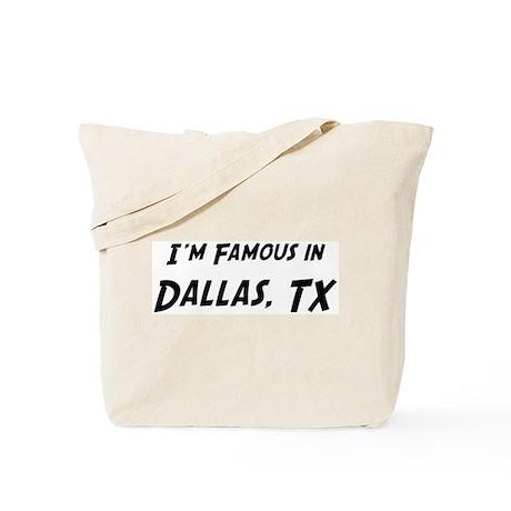 Famous in Dallas Tote Bag
