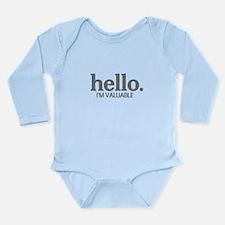 Hello I'm valuable Long Sleeve Infant Bodysuit