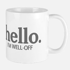 Hello I'm well-off Mug