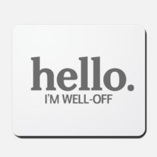Hello I'm well-off Mousepad