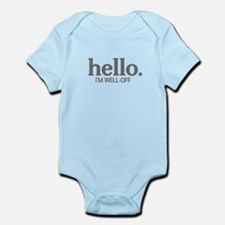 Hello I'm well-off Infant Bodysuit