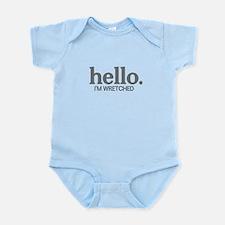 Hello I'm wretched Infant Bodysuit