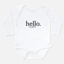 Hello I'm zippy Long Sleeve Infant Bodysuit
