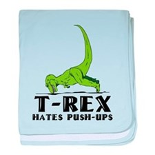 T-Rex Hates Push-Ups baby blanket
