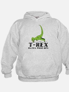 T-Rex Hates Push-Ups Hoodie