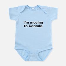 I'm Moving to Canada Infant Bodysuit