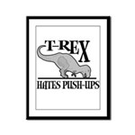 T-Rex Hates Push-Ups Framed Panel Print