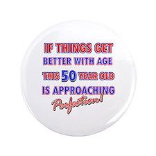 """Funny 50th Birthdy designs 3.5"""" Button"""