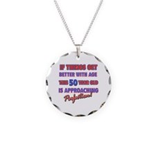 Funny 50th Birthdy designs Necklace Circle Charm